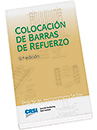 Colocacion de las barras de refuerzo (Placing Reinforcing Bars - Spanish Edition)